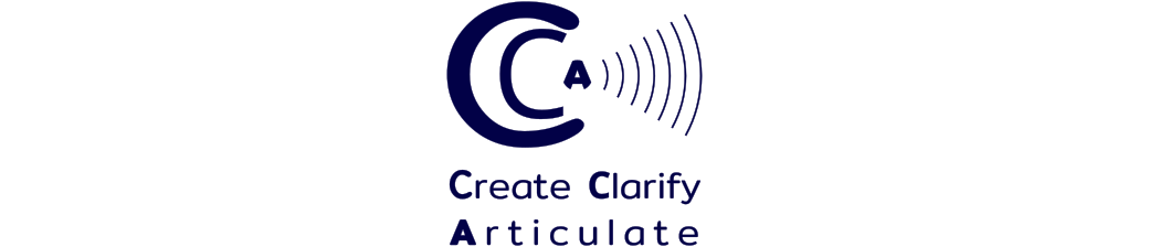 Create Clarify Articulate