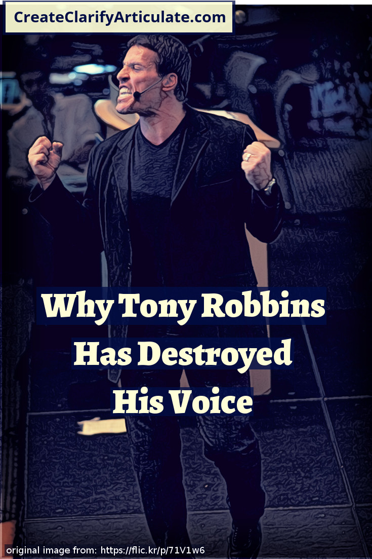 Why Tony Robbins Has Destroyed His Voice