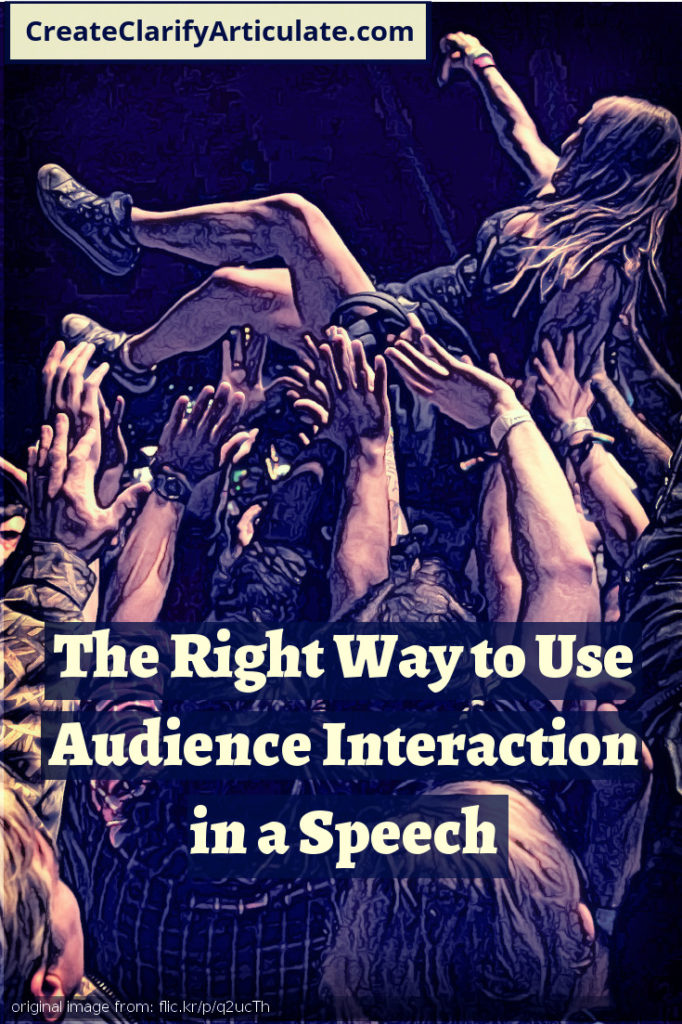 The Right Way to Use Audience Interaction in a Speech